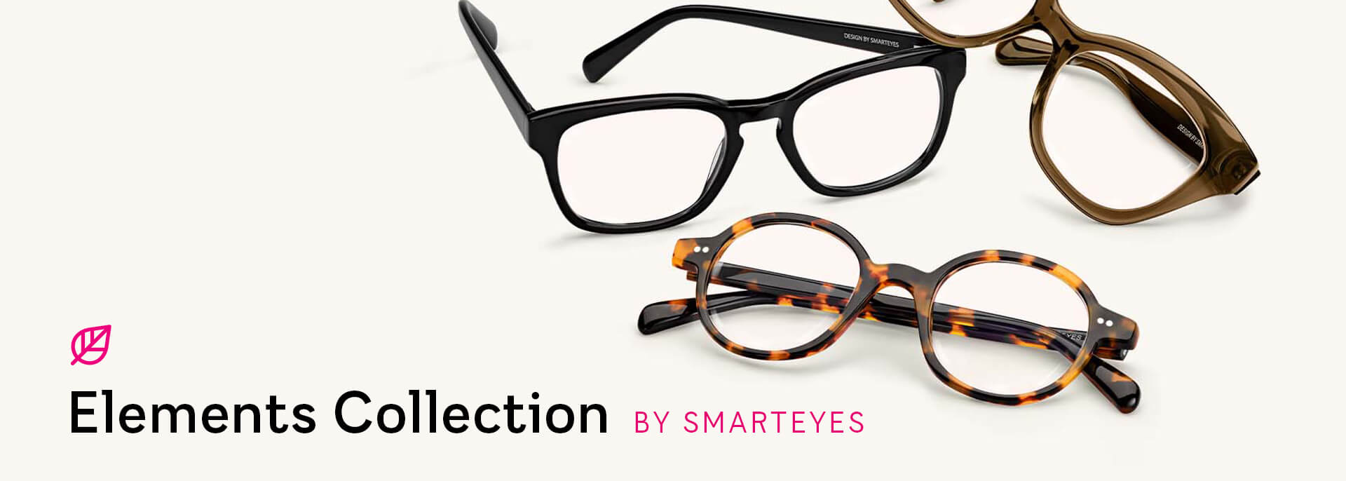 Elements Collection by Smarteyes - en mer miljövänlig glasögonkollektion